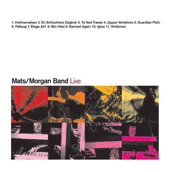 Mats/Morgan Band Live | Cuneiform Records | Download