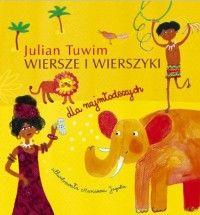 Wiersze i wierszyki dla najmłodszych (oprawa twarda, 26 stron, rok wydania 2015) - Julian Tuwim - Książka - Księgarnia internetowa Bonito.pl