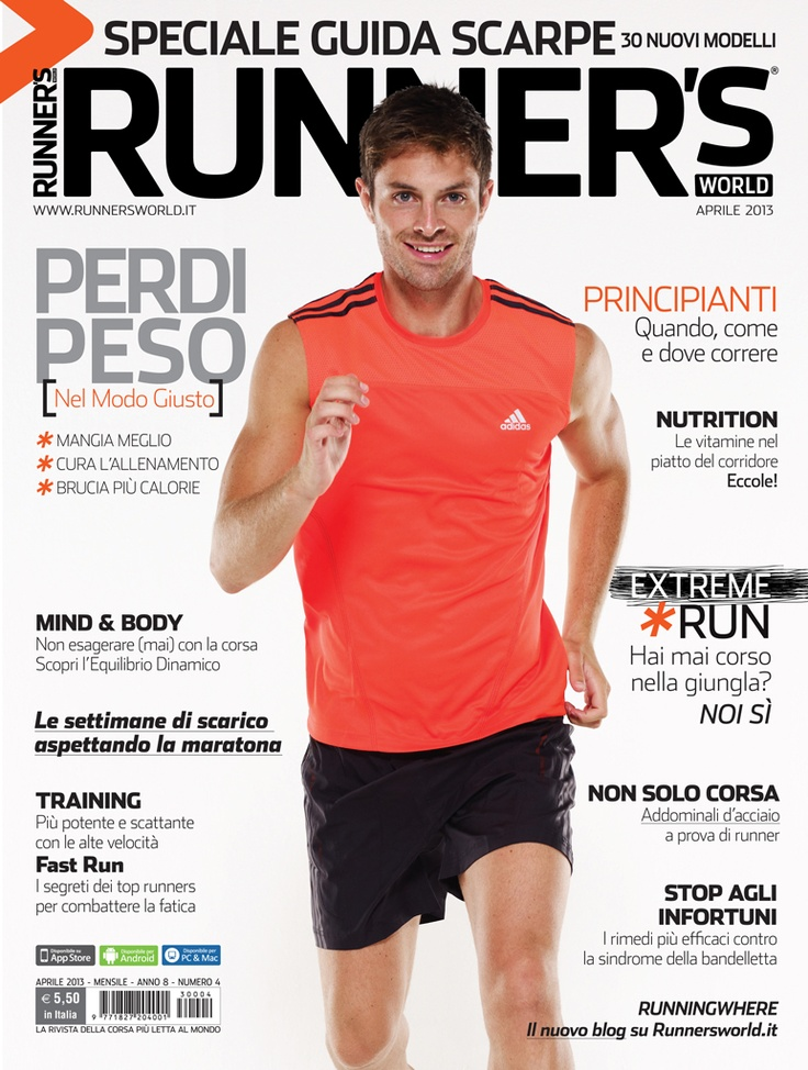 Runner's World Italia, Anno 8, Numero 4, Aprile 2013 - www.runnersworld.it