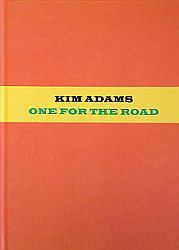 Kim Adams One For the Road catalogue $20