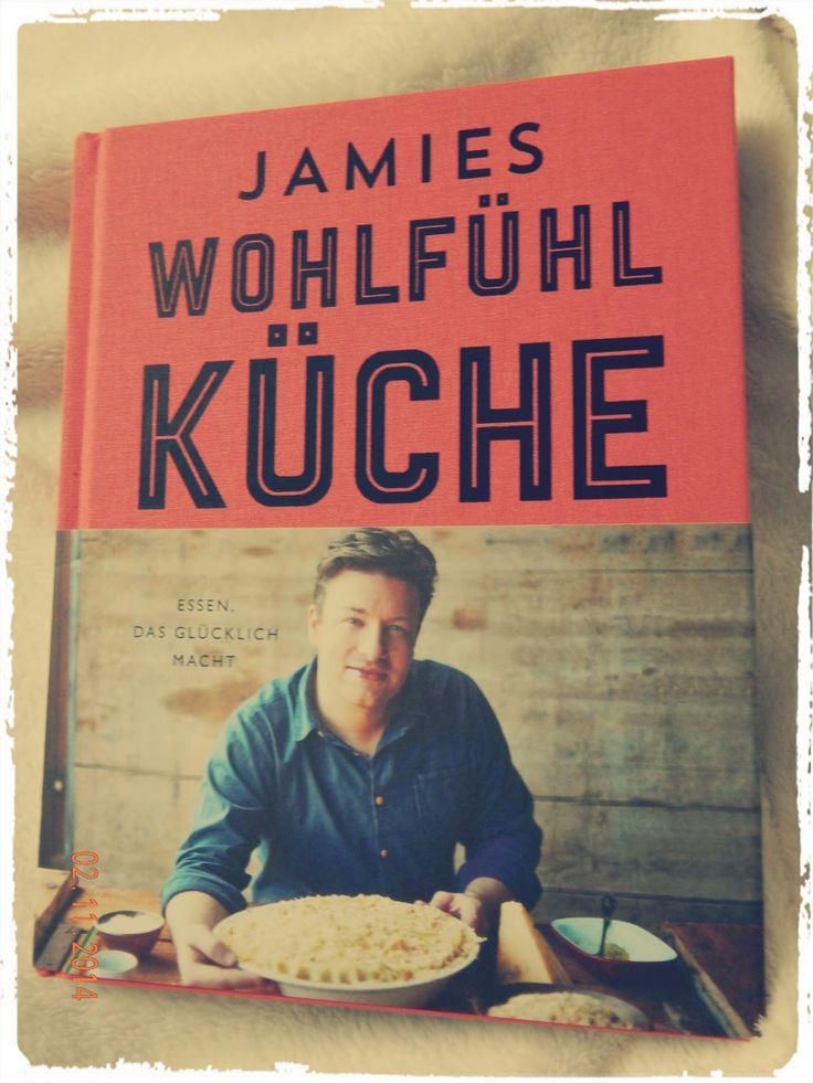 Fräulein Müller kocht - Mein neues Kochbuch - Jamie Oliver - Wohlfühl Küche