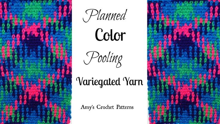 How To Crochet Planned Color Pooling with Variegated Yarn Pattern Found Here: http://www.amyscrochetpatterns.com/2016/09/how-to-crochet-planned-color-pooling...