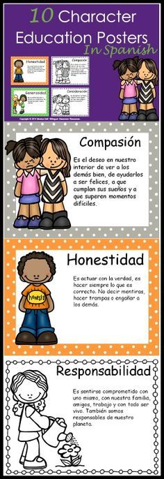 This packet includes 10 Character Education posters in Spanish to help foster good character in your classroom! Each poster has a definition and a picture. Need a printer friendly version? I have created a black and white version as well! This package includes: Compasión Consideración Cooperación Coraje Perseverancia Responsabilidad Honestidad Amistad Respeto Generosidad