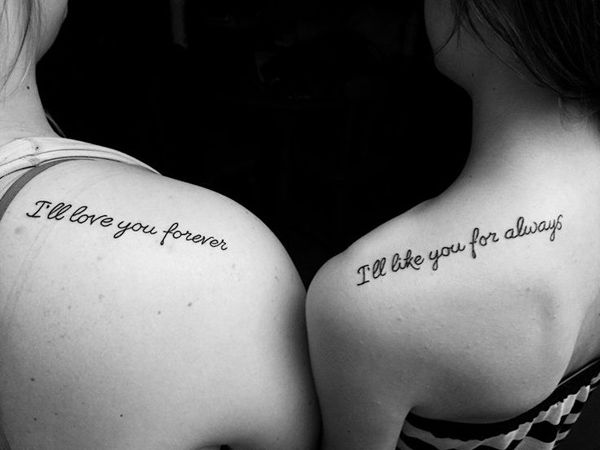 "I'd get this with my sister but change it to say ""I may not always like you, but I'll always love you"""