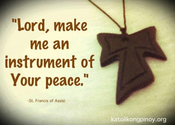 Quot Lord Make Me An Instrument Of Your Peace