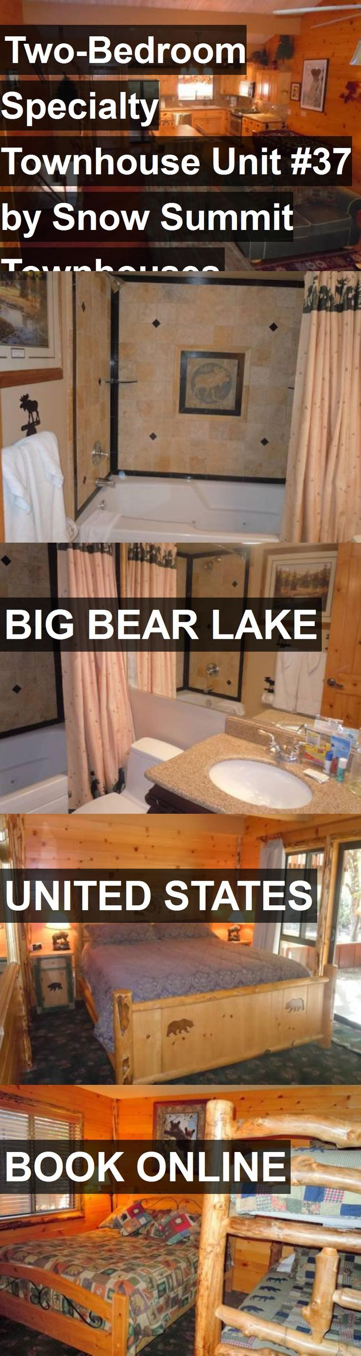 Hotel Two-Bedroom Specialty Townhouse Unit #37 by Snow Summit Townhouses in Big Bear Lake, United States. For more information, photos, reviews and best prices please follow the link. #UnitedStates #BigBearLake #travel #vacation #hotel