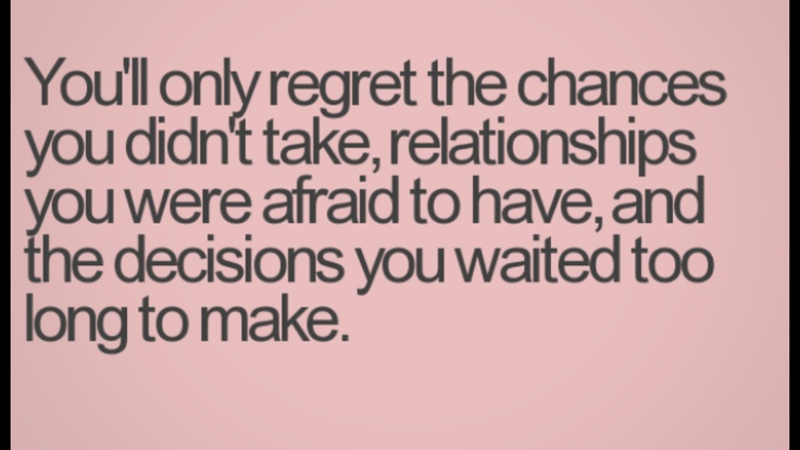 Regret Love Quotes Mesmerizing Best 25 No Regrets Images On Pinterest  Inspire Quotes Live