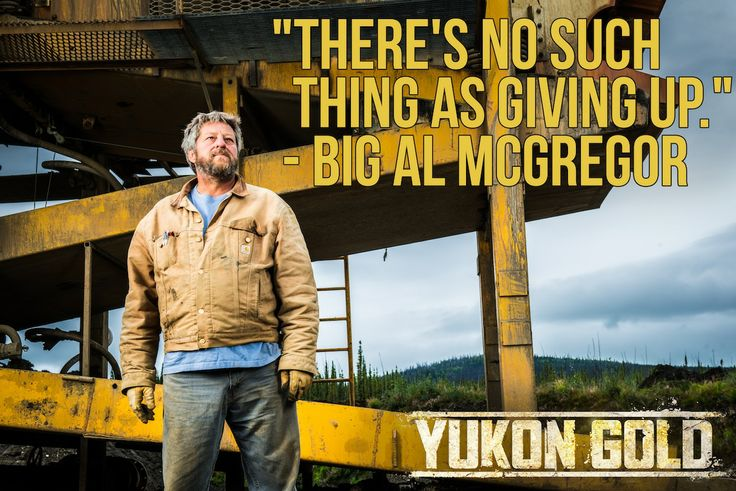 Words to live by from Big Al McGregor.