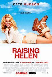 Raising Helen (2004) - IMDb