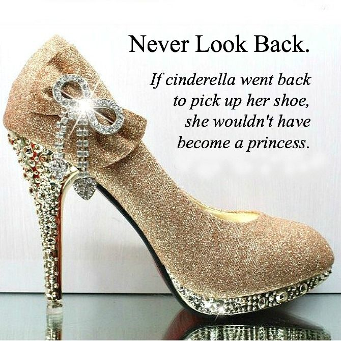 Never Look Back Cinderella Quote Style Elixir Pretty Heels - Best 25+ Quotes About Shoes Ideas On Pinterest Christian