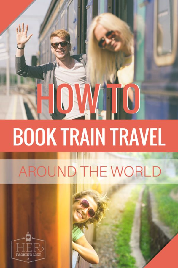 Her Packing List's train travel resources will get you started on a train journey you'll never forget, from the Trans Siberian to hopping around Europe.