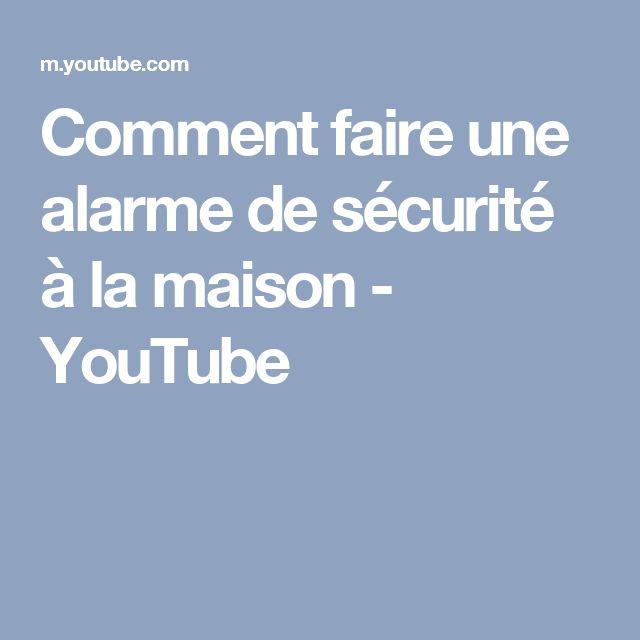 Comment faire une alarme de sécurité à la maison - YouTube