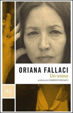 Un uomo - Oriana Fallaci