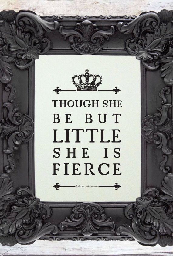 If I ever have a little girl this will be hung in her room. Shakespeare Quote //Girl's Room Art Print