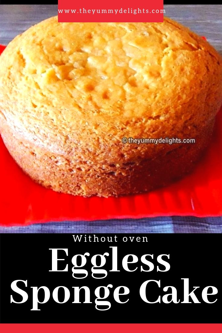 Eggless Sponge Cake In Pressure Cooker No Butter Condensed Milk Recipe Cake Recipes Without Oven Cake Recipes Easy Homemade Sponge Cake Recipes