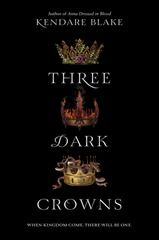 """Kendare Blake - Three Dark Crowns. YA, fantasy. 4 stars.  """"I was fascinated by the promise of this book from the moment I read the blurb and it did not disappoint me. Kendare created a story that is not like any other I've read this year  and I am now highly anticipating the sequel."""""""