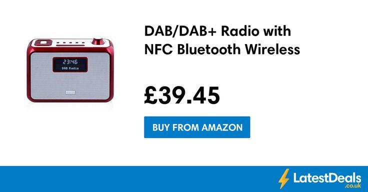 DAB/DAB+ Radio with NFC Bluetooth Wireless, £39.45 at Amazon