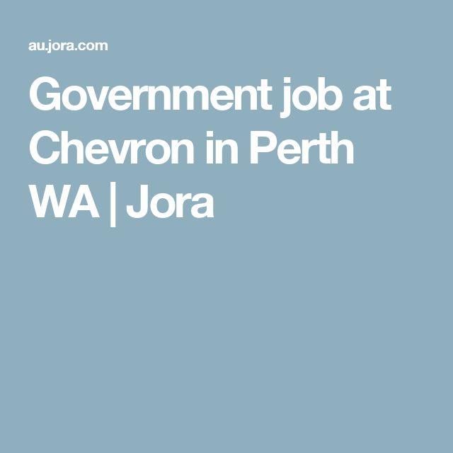 Government job at Chevron in Perth WA | Jora