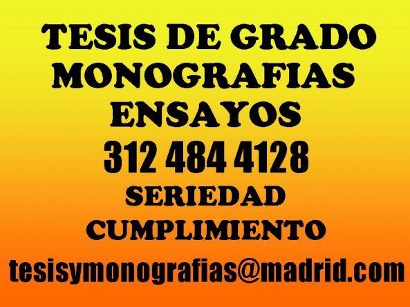 TESIS,MONOGRAFIAS,ENSAYOS 312 484 41 28 - http://beddo.co/p/servicios/otros-servicios/tesismonografiasensayos-312-484-41-28-199
