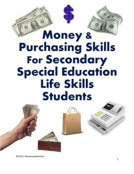 "This is a 37 page unit with the goal of teaching secondary life skills students with disabilities basic money and purchasing skills. This unit is taught over a period of at least 3 weeks. This unit includes topics such as rounding up to the next dollar, estimating purchase totals, paying for items quickly, paying with a debit card, expensive vs cheaper prices, paying with the smallest bill, having enough money, ""Do Now"" assignments, and additional activity ideas."