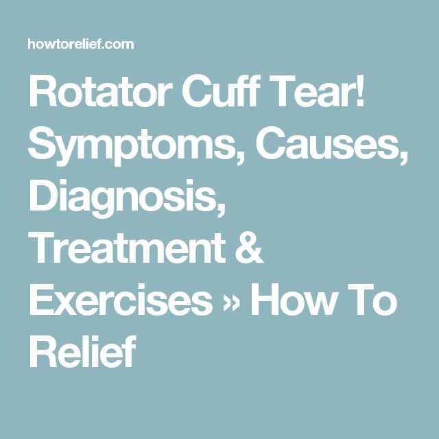 Rotator Cuff Tear! Symptoms, Causes, Diagnosis, Treatment & Exercises » How To Relief