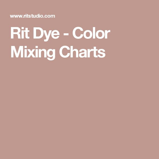Rit Dye - Color Mixing Charts