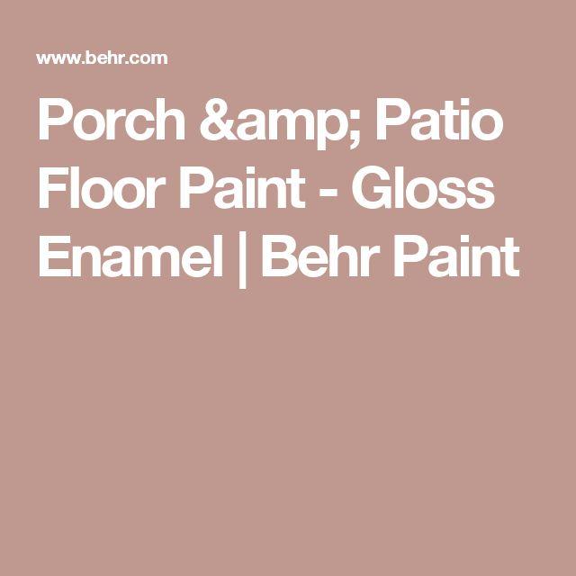 Porch U0026 Patio Floor Paint   Gloss Enamel | Behr Paint