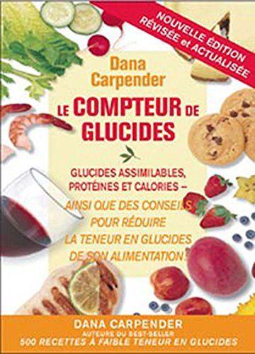 Compteur de glucides (French Edition):