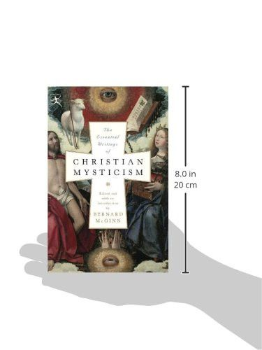 The Essential Writings of Christian Mysticism (Modern Library Classics)