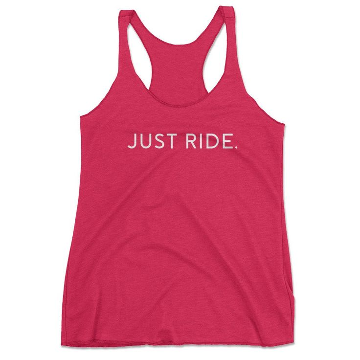 Just Ride Spinning Tank Top - spin class tank top, spinning tank top, spin class shirt, cute spinning tank, cute cycling tank, workout motivation shirt, cute workout shirt, workout shirts with sayings, spinning quote tank, womens gymwear, womens activewear, graphic tees, cute graphic tank