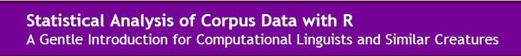 Statistical Analysis of Corpus Data with R