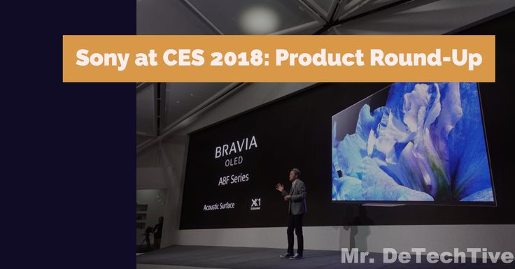 Sony at CES 2018: Full Product Round-Up