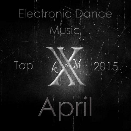 Top 10 music hits April 2015!