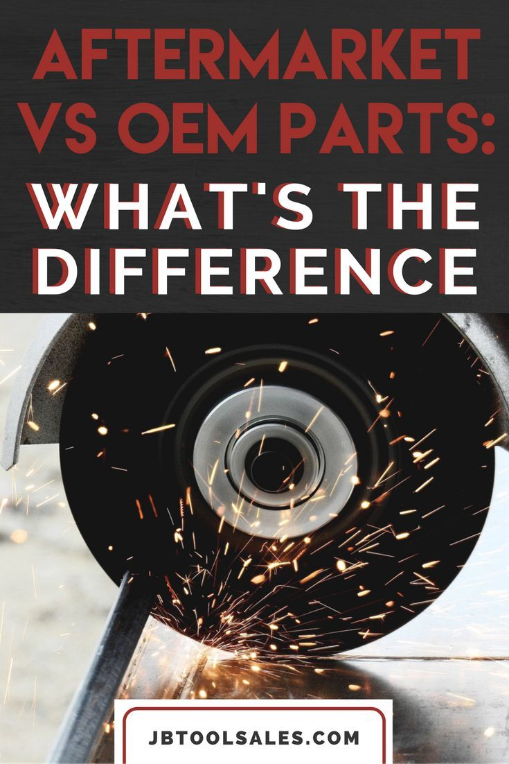 Aftermarket vs oem parts what s the difference