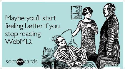 stop reading WedMD