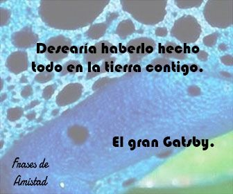 Frases de peliculas romanticas de El gran Gatsby.