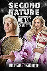 "Ric Flair & Charlotte Announced New Duo Book ""Second Nature"" & Pre-Order Now Available! – RumblingRumors"