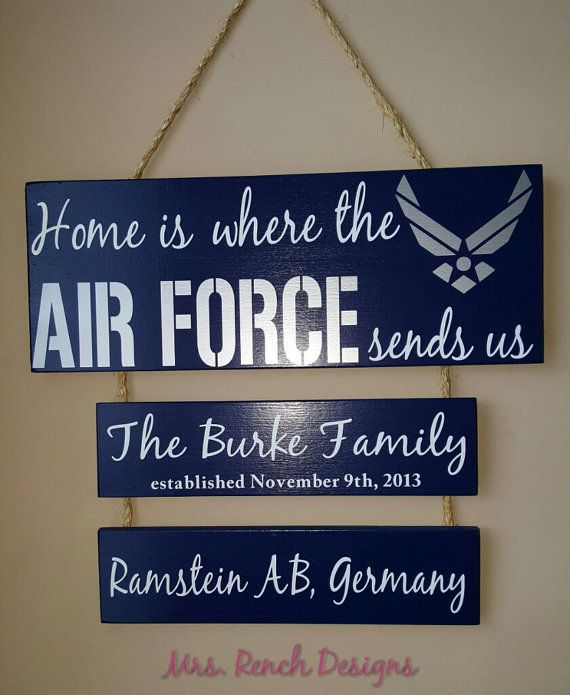 Home is where the Air Force sends Us by MrsRenchDesigns on Etsy