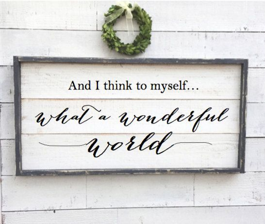 and I think to myself what a wonderful world vintage wood | Etsy