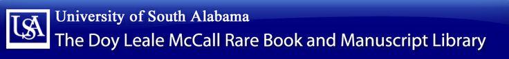 The University of South Alabama Rare book, historic photographs, and manuscript library. Genealogy help, etc.