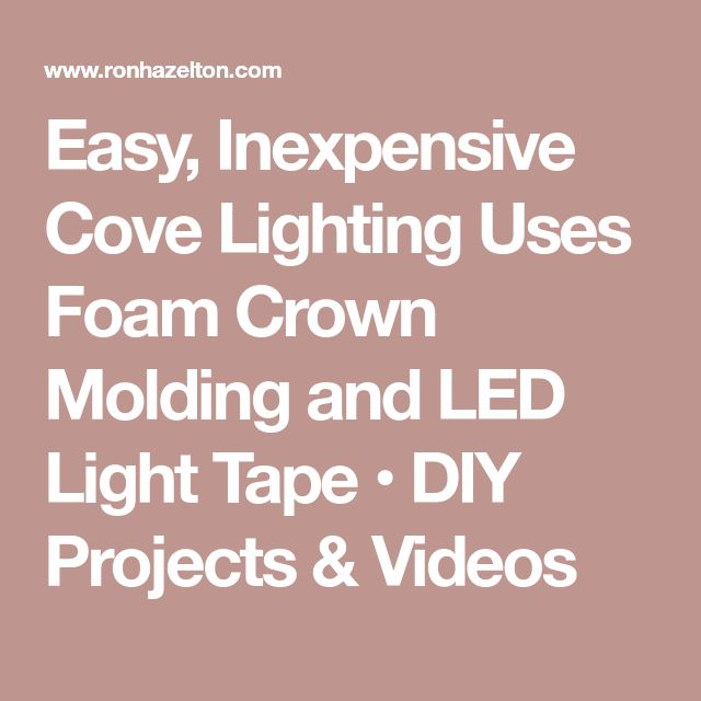 Best 25 Cove Lighting Ideas On Pinterest Cove FC