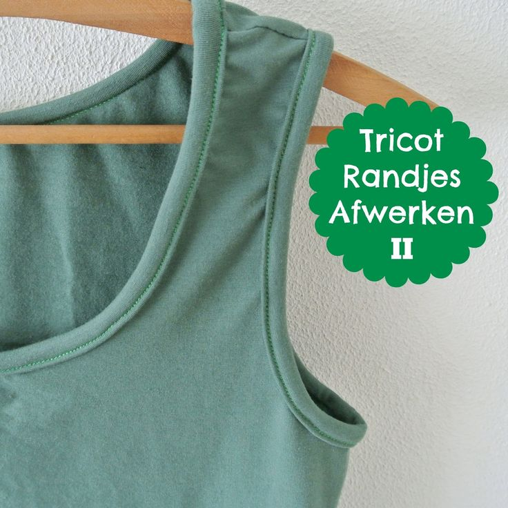 Een week of twee geleden liet ik zien hoe je de randen van je tricot hemdje of de hals van je t-shirt netjes kunt afwerken met een smal ...