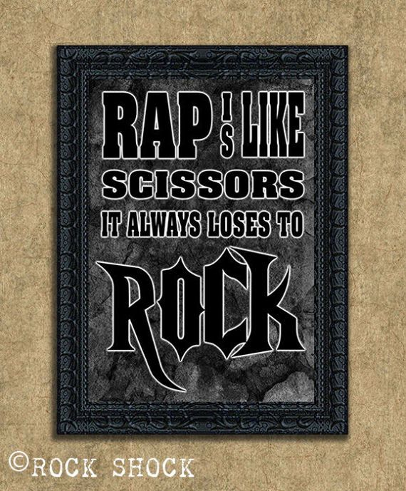 Check out this item in my Etsy shop https://www.etsy.com/uk/listing/506317332/rock-slogan-music-quote-home-decor