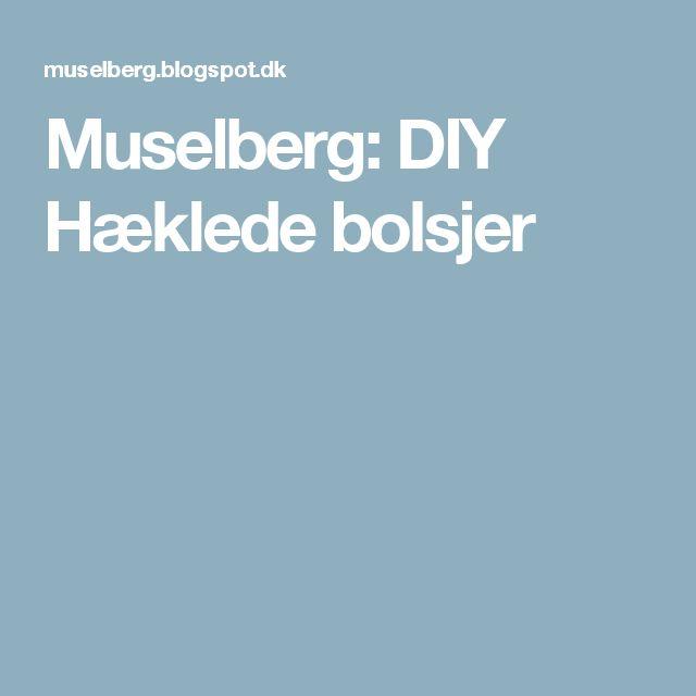 Muselberg: DIY Hæklede bolsjer