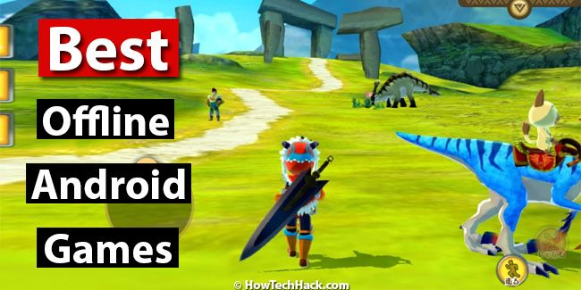 best android games free offline 2018