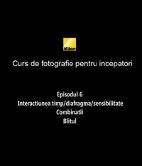 Al saselea episod din Cursul de introducere in fotografie realizat de nikonisti.ro impreuna cu Radu Grozescu.
