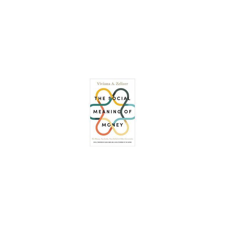 Social Meaning of Money (Paperback) (Viviana A. Zelizer)