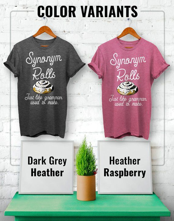 Synonym Rolls Shirt Book Lover Shirt Synonym Shirt Bookworm gift Bibliophile Just like grammar Book Lover Gift Gift for Reader
