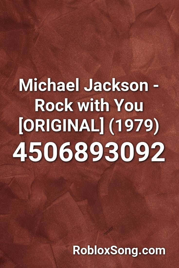 Michael Jackson Rock With You Original 1979 Roblox Id Roblox Music Codes In 2021 Michael Jackson Jackson Roblox