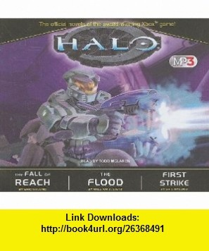 Halo MP3 Boxed Set The Fall of Reach/The Flood/First Strike (9781400120314) Eric Nylund, William C. Dietz, Todd McLaren , ISBN-10: 1400120314  , ISBN-13: 978-1400120314 ,  , tutorials , pdf , ebook , torrent , downloads , rapidshare , filesonic , hotfile , megaupload , fileserve